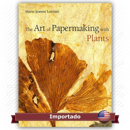 the art of papermaking The art of papermaking with plants [marie-jeanne lorente, andrea costella] on amazoncom free shipping on qualifying offers explore the creative joy of transforming edible and nonedible plants, trees, and grasses into exquisite paper using this friendly and inspiring book.